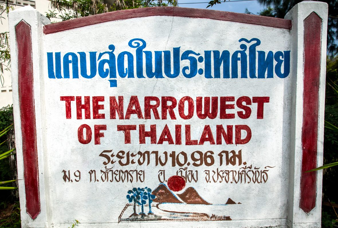 A sign: the narrowest point of Thailand