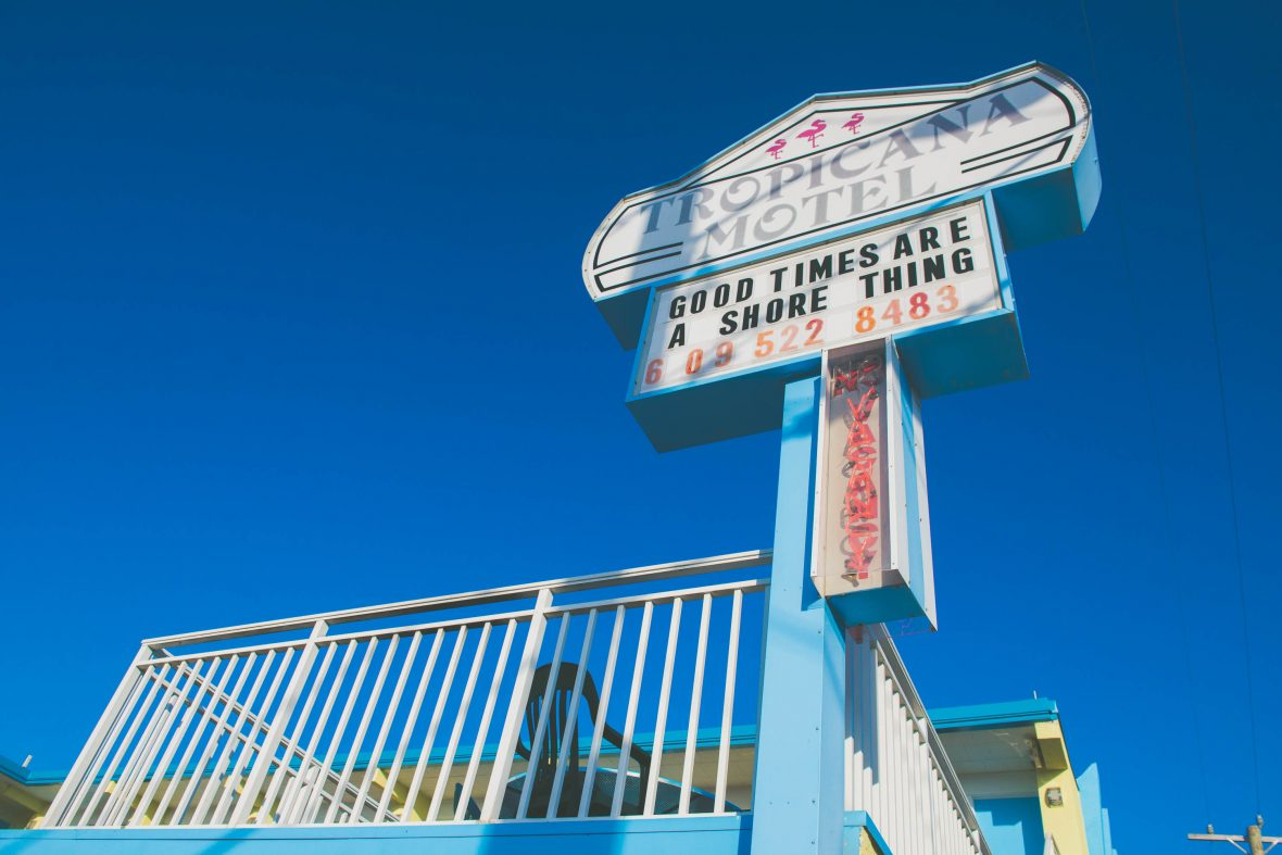 "A motel sign reads ""Good times are a shore thing"", a reference to the location of Wildwood on New Jersey's shores."