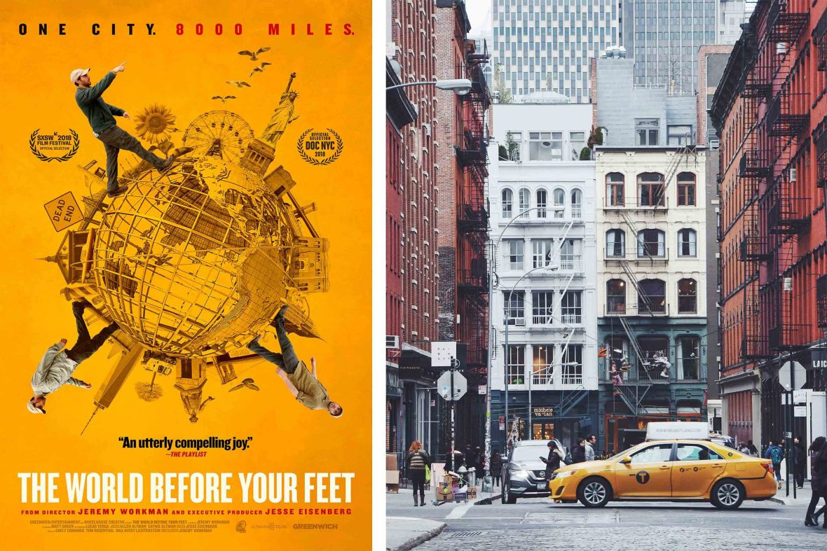 The poster for the documentary 'The World Before Your Feet' and a view of Crosby Street, Soho, New York.