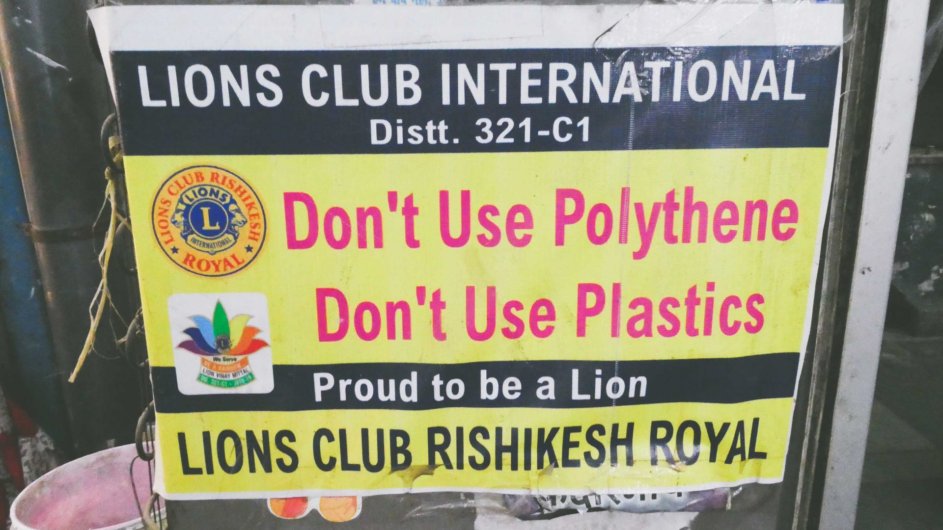 A Lions Club in Rishikesh India discourages the use of plastic.